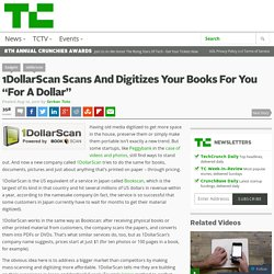 "1DollarScan Scans And Digitizes Your Books For You ""For A Dollar"""