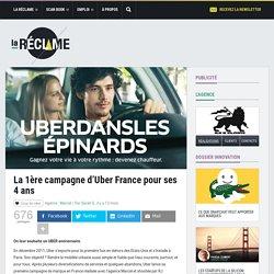 La 1ère campagne d'Uber France pour ses 4 ans