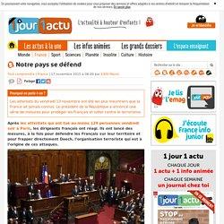Notre pays se défend - 1jour1actu.com - L'actualité à hauteur d'enfants !