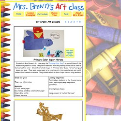 1st Grade Art with Mrs. Brown