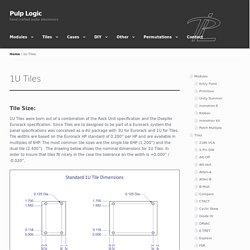 1U Tiles – Pulp Logic