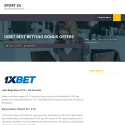 1xbet best betting bonus offers – Sport 24