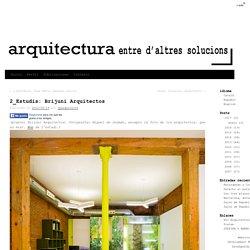 2_Estudis: Brijuni Arquitectos -