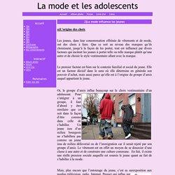 2]La mode influence les jeunes - La mode et les adolescents