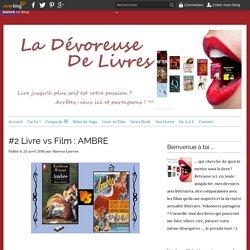 #2 Livre vs Film : AMBRE