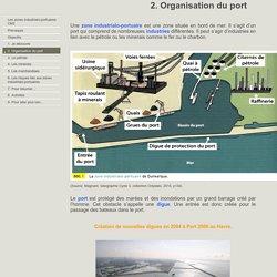 2. Organisation du port