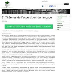 2) Théories de l'acquisition du langage