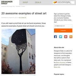 20 awesome examples of street art - StumbleUpon