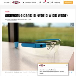Bienvenue dans le «World Wide Wear»