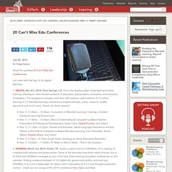 20 Can't Miss Edu Conferences - Getting Smart by Greg Garner - blended learning, conferences, digital learning, Ed Conferences, education