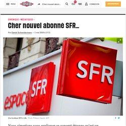 Cher nouvel abonné SFR…