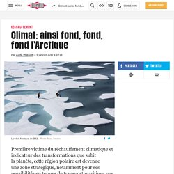 Climat: ainsi fond, fond, fondl'Arctique
