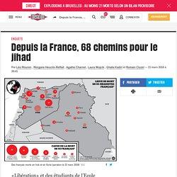 (20+) Depuis la France, 68chemins pour le jihad