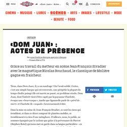 «Dom Juan»: Actesdeprésence