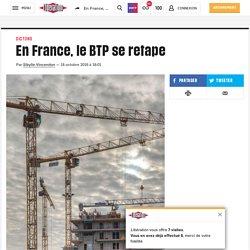 (20+) En France, le BTP se retape