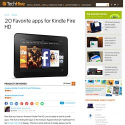 20 Favorite apps for Kindle Fire HD
