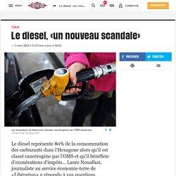 Le diesel, «un nouveau scandale»