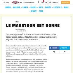 Le marathon est donné