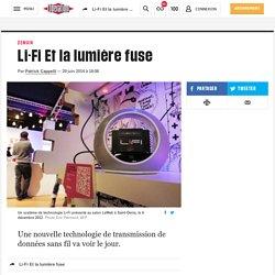 Li-Fi Et la lumière fuse