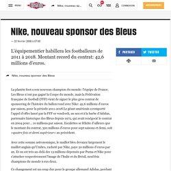 Nike, nouveau sponsor des Bleus