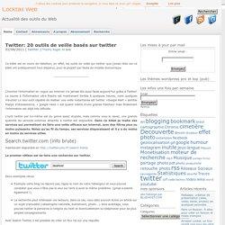7 outils de veille basés sur twitter