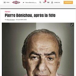 Pierre Bénichou, après la fête
