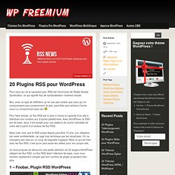20 Plugins RSS pour Wordpress