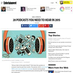 20 podcasts you need to hear in 2015