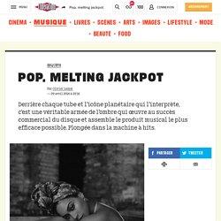 Pop, melting jackpot
