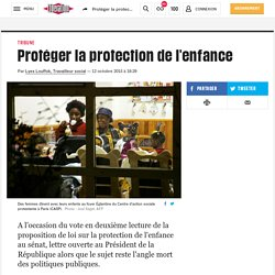 Protéger la protection de l'enfance
