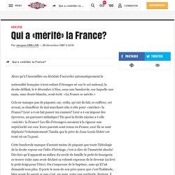 Qui a «mérité» la France?