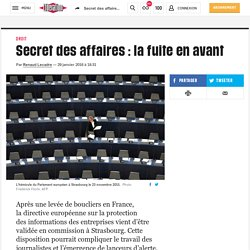 Secret des affaires : la fuite en avant