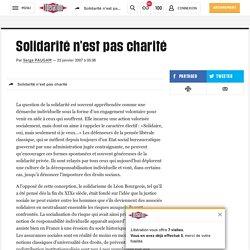 Solidarité n'est pas charité