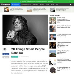 20 Things Smart People Don't Do