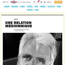 Une relation médiumnique / Libération