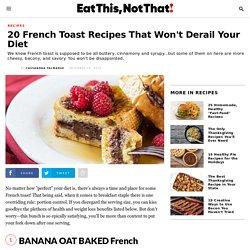 20 Unique French Toast Recipes