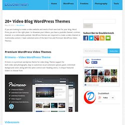20+ Video Blog WordPress Themes