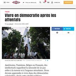 Vivre en démocratie après les attentats