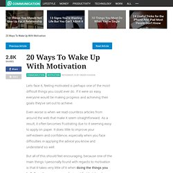 20 Ways To Wake Up With Motivation