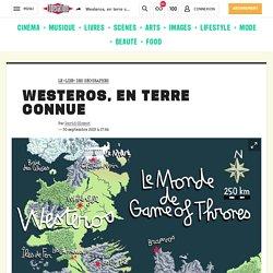 Westeros, en terre connue