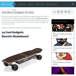200 Best Gadgets of 2010 | Walyou