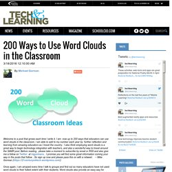 200 Ways to Use Word Clouds in the Classroom