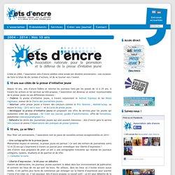 2004 – 2014 : Nos 10 ans