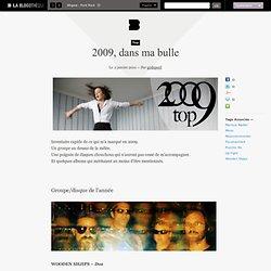 2009, dans ma bulle - LA BLOGOTHEQUE