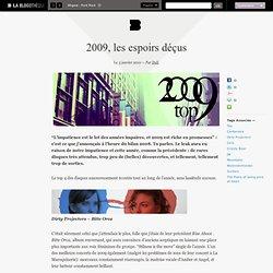 2009, les espoirs déçus - LA BLOGOTHEQUE
