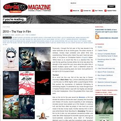 2010 - The Year In Film | GritFX T-Shirts Magazine - StumbleUpon