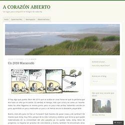Un 2010 Macanudo « A CORAZÓN ABIERTO