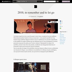 2010, to remember and to let go - LA BLOGOTHEQUE