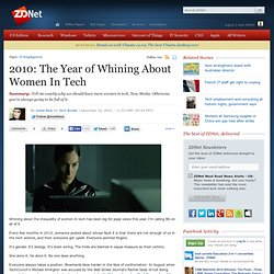 2010: The Year of Whining About Women In Tech