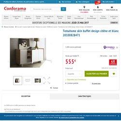 Temahome skin buffet design chêne et blanc 20100828471 - Vente de Buffet, bahut, vaisselier